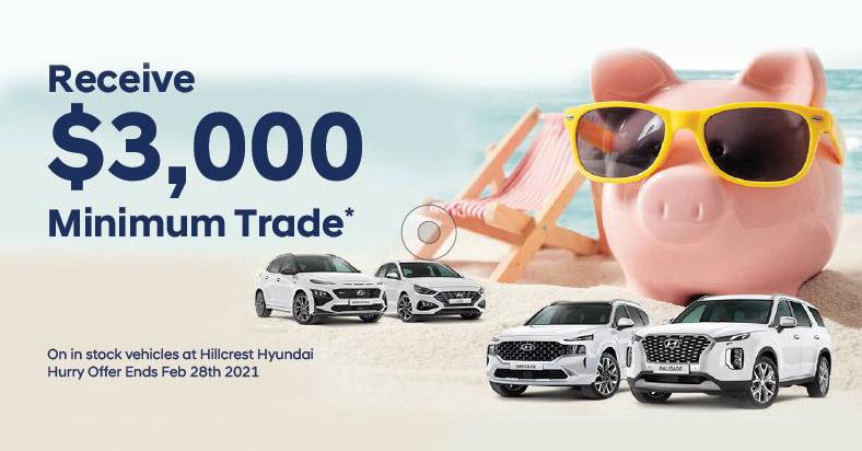 Receive $3,000 Minimum Trade*