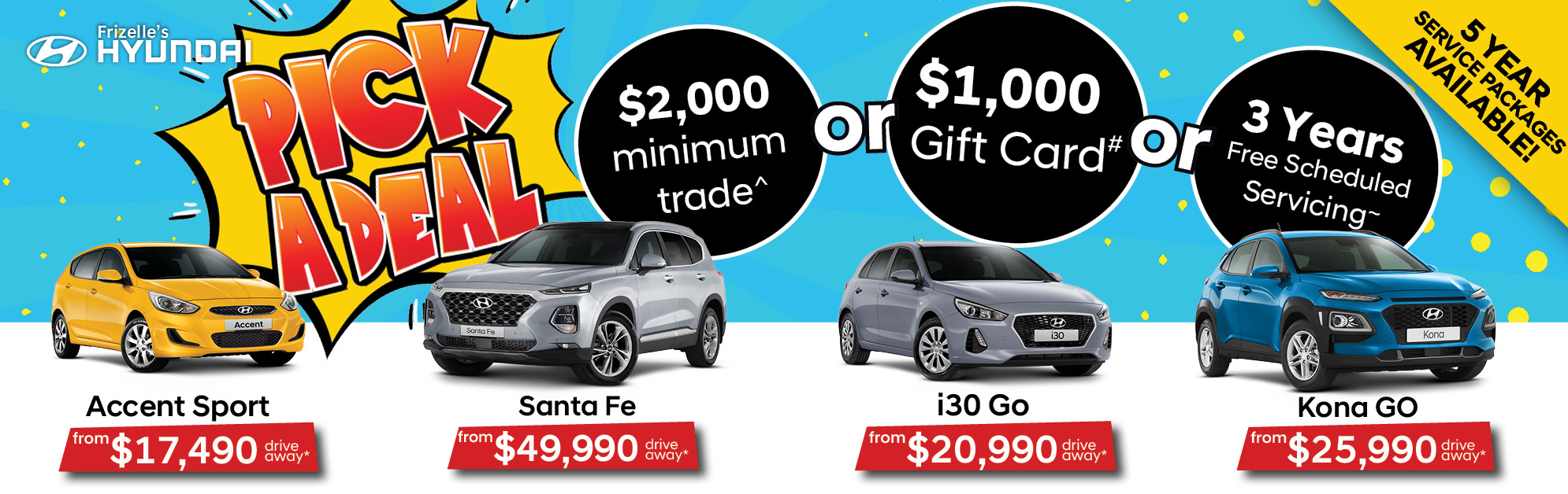 Pick a deal at Frizelle Hyundai