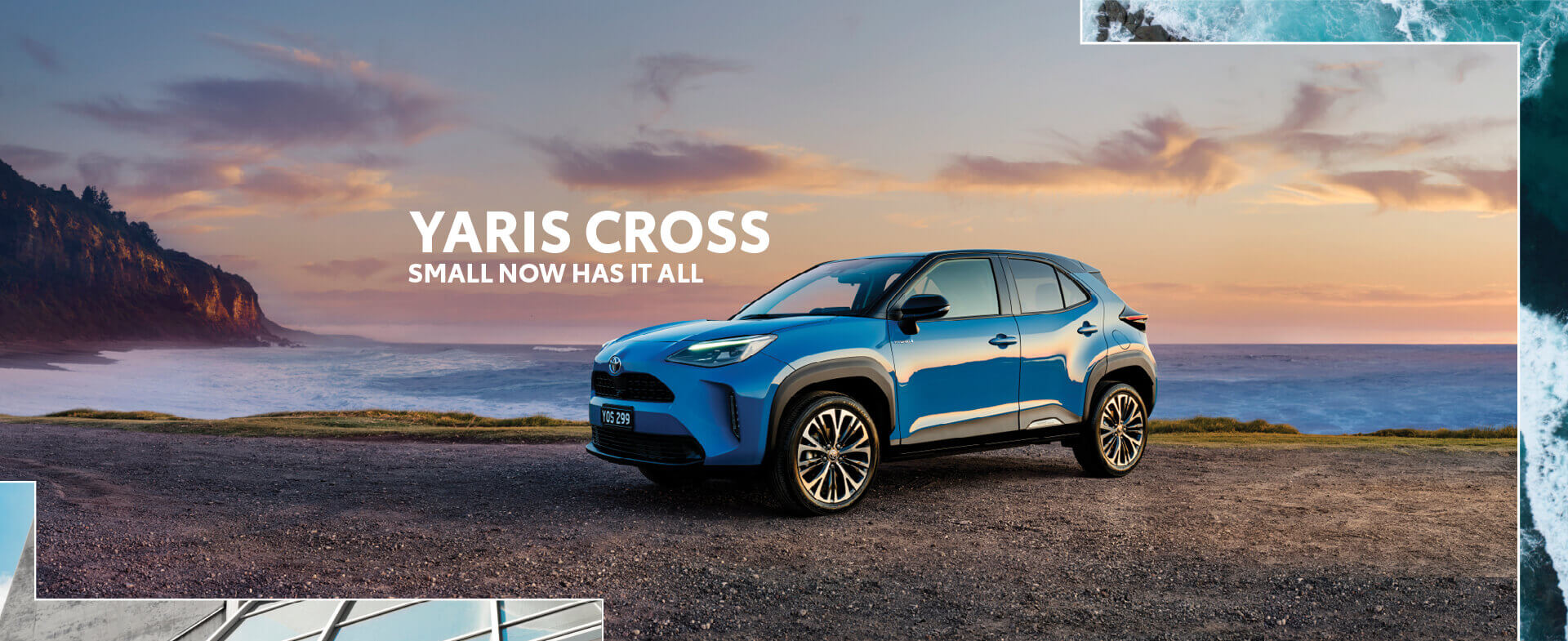 YARIS CROSS - SMALL NOW HAS IT ALL