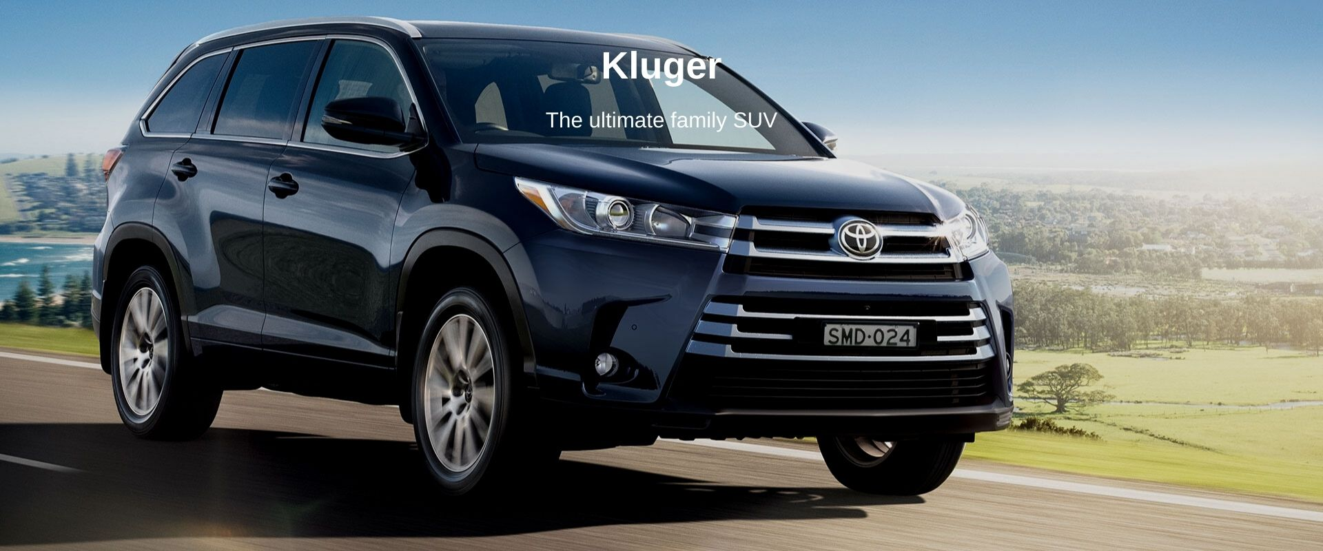 Toyota Kluger. The ultimate family SUV
