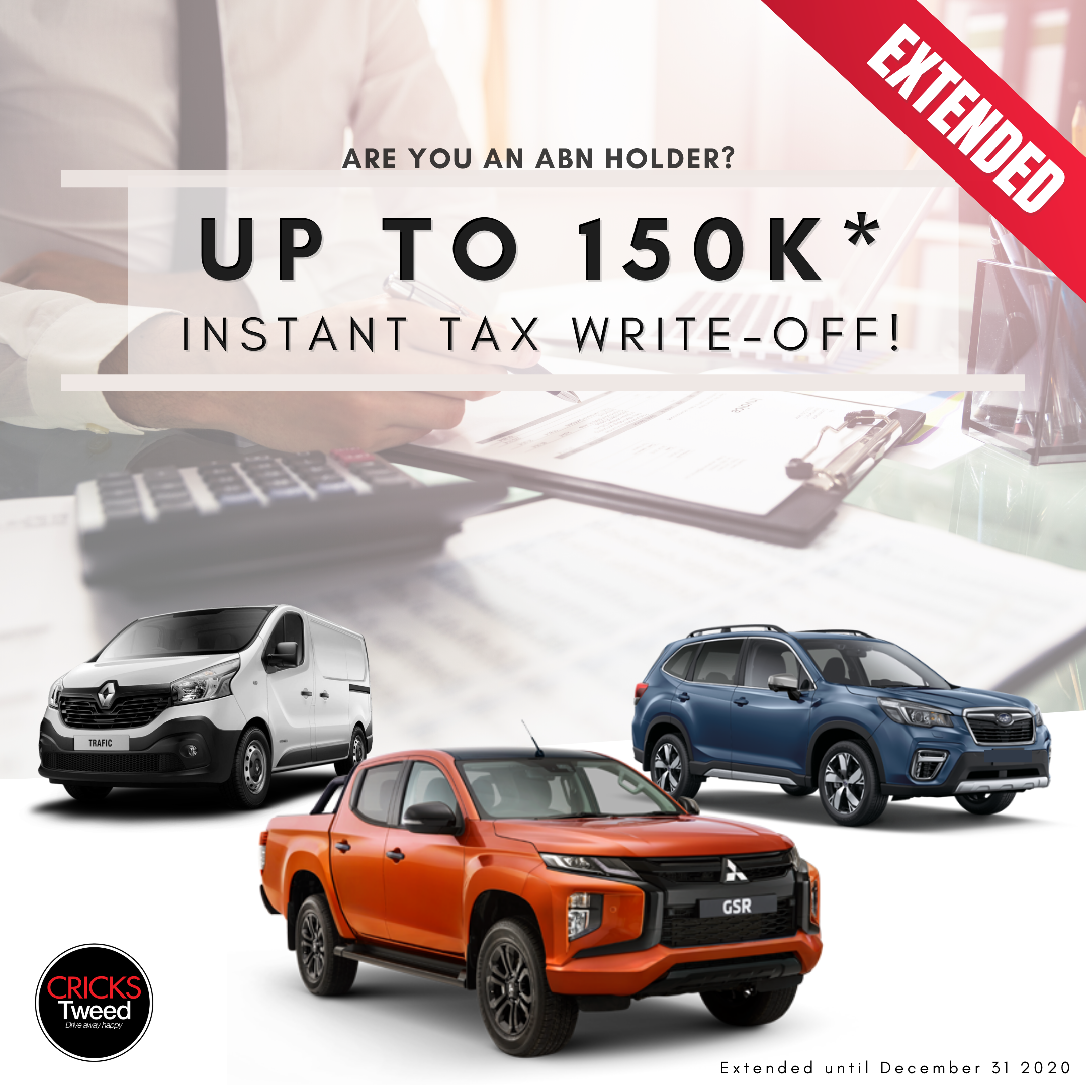 UP TO $150K* INSTANT TAX WRITE-OFF!